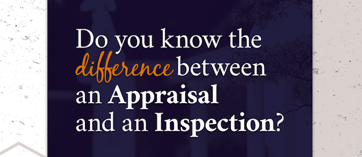 Difference Between Appraisals and Inspections